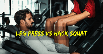 Leg Press vs Hack Squat