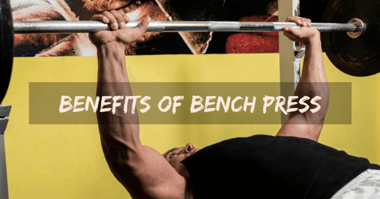 Benefits of bench press