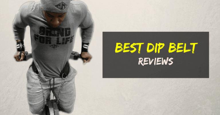 Best Dip Belt Reviews