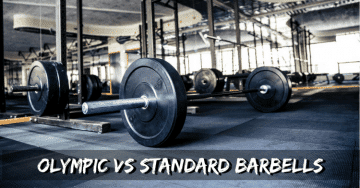 Olympic barbells vs Standard barbells