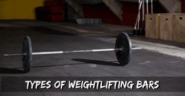 Types of Weightlifting Bars