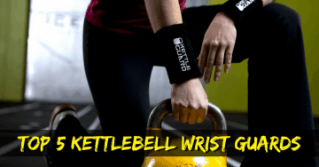 Best Kettlebell Wrist Guards Reviews