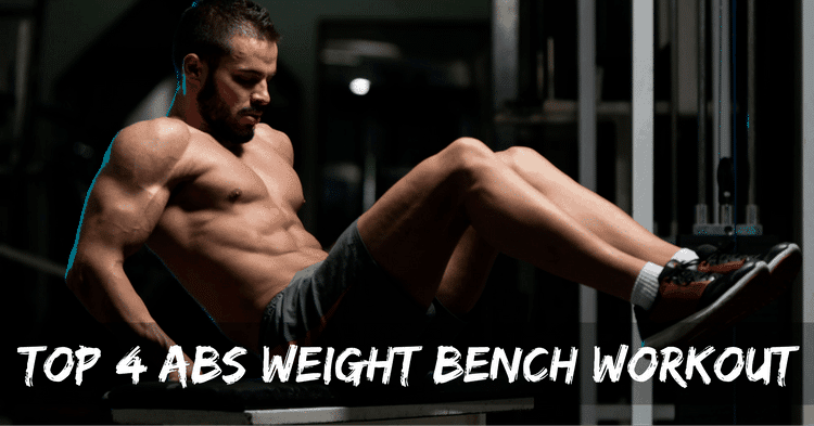 best abs weight bench workout at home