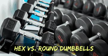hex dumbbells vs round dumbbells