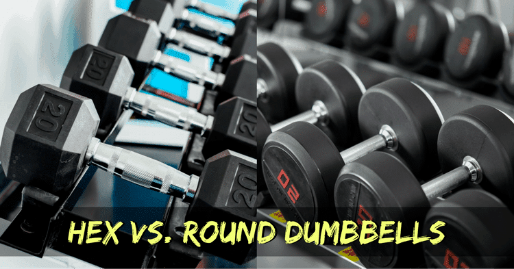 hex dumbbells vs round dumbbells