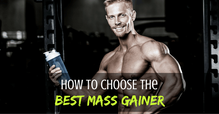 best mass gainer how to choose