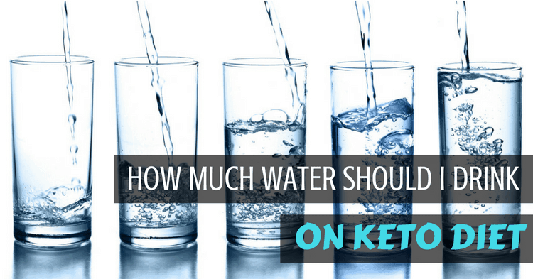 how-much-water-to-drink-on-keto-diet