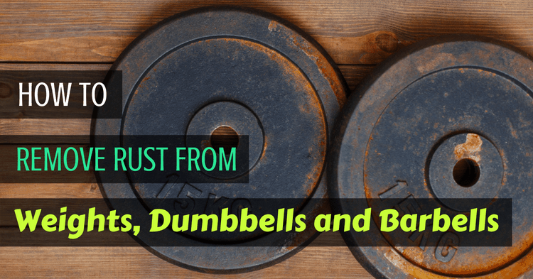 How To Remove Rust From Weights Dumbbells And Barbells