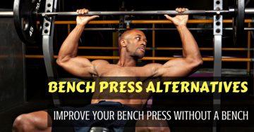bench press alternatives