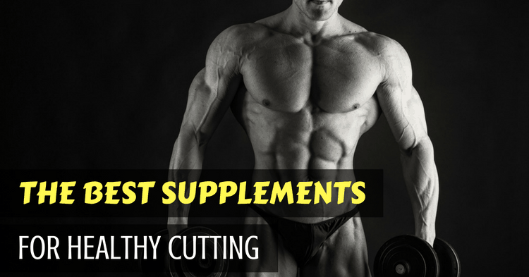 the-best-supplements-for-healthy-cutting