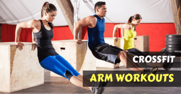 crossfit arm workouts