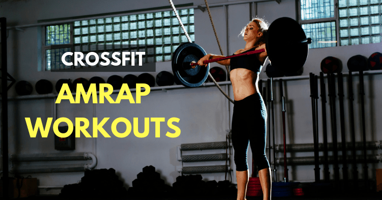 crossfit amrap workouts