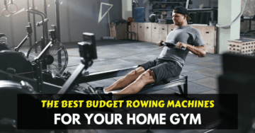 best budget rowing machine under 300$