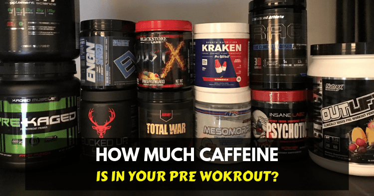 caffeine in popular pre workout supplements