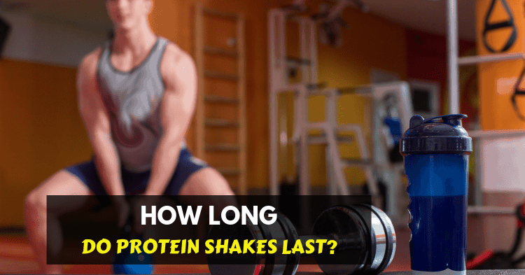 how long do protein shakes last after mixing