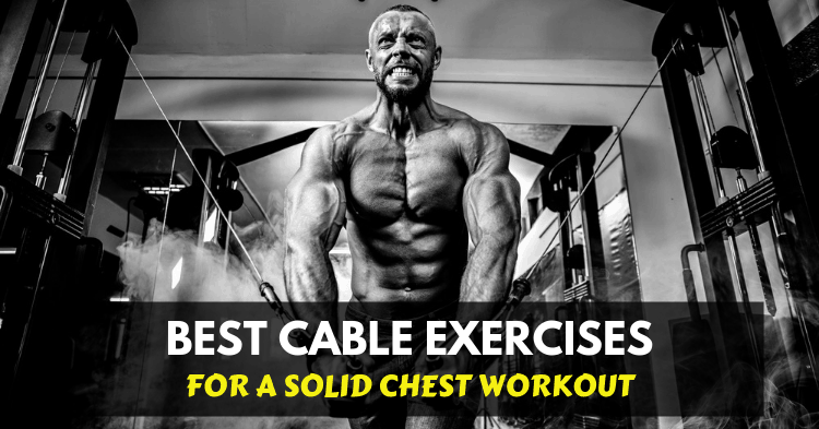 cable chest exercises