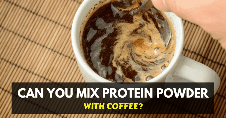 can you mix protein powder with coffee
