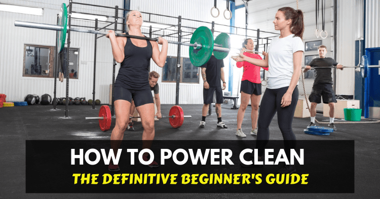 power clean benefits and how to