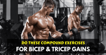 compound exercises for bicep and tricep