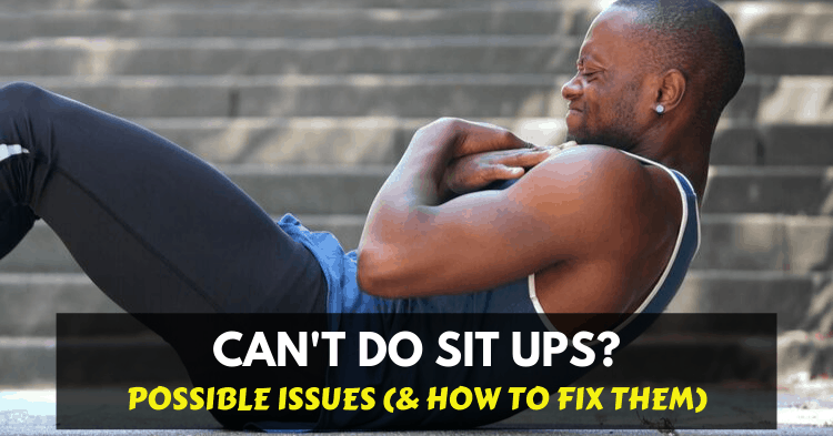 a man can't do sit ups