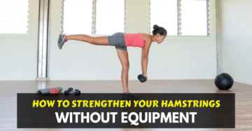 how to strengthen your hamstrings